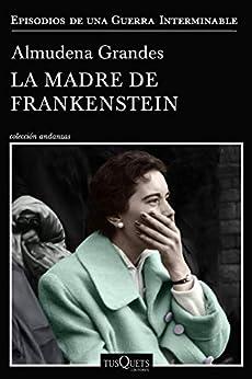 La madre de Frankenstein (Andanzas nº 3) PDF EPUB Gratis descargar completo