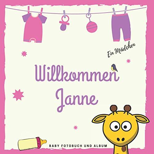 Willkommen Janne Baby Fotobuch und Album: Personalisiertes Baby Fotobuch und Fotoalbum, Das erste Jahr, Geschenk zur Schwangerschaft und Geburt, Baby Name auf dem Cover