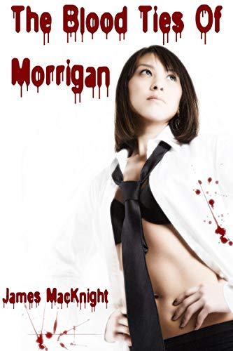 The Blood Ties of Morrigan (English Edition)