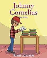 Johnny Cornelius: Boy Genius