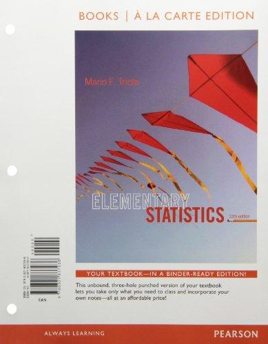 Elementary Statistics (Books a la Carte)