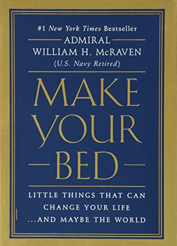 Make Your Bed: Little Things That Can Change Your Life...And Maybe the World book cover