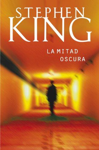 La mitad oscura eBook: King, Stephen: Amazon.es: Tienda Kindle