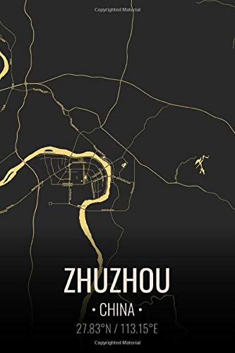 Zhuzhou China: City Map Notebook for Travelers Notebook Journal. 6x9 Inches | 100 Pages