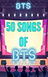 50 Songs of BTS (English Edition)