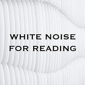 White Noise for Reading