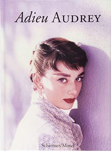 Adieu Audrey: Photographische Erinnerungen an Audrey Hepburn