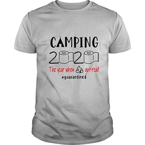 Camping 2020 The Year When Shit Got Real Quarantined Córónávírús Shirt Summer Fashion Shirt Teen Girl Trendy Shirt Funny T Shirt Hot Fashionable Sellers Trend