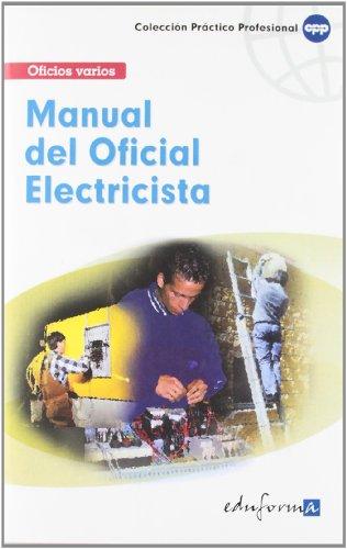 Manual Básico Del Oficial Electricista (Pp - Practico...