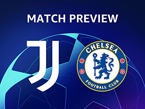 Match Preview: Juventus - Chelsea
