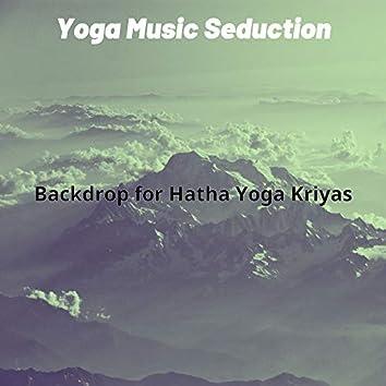 Backdrop for Hatha Yoga Kriyas