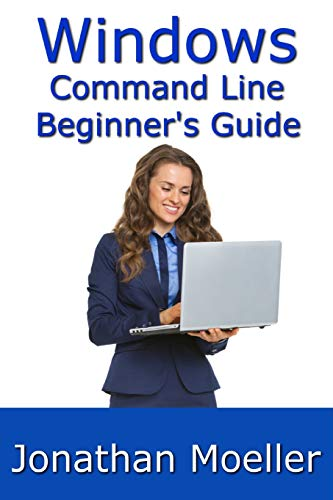 Download The Windows Command Line Beginner's Guide - Second Edition 1091574022