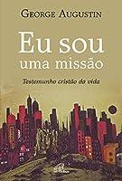 Eu Sou uma Missão (Portuguese Edition)