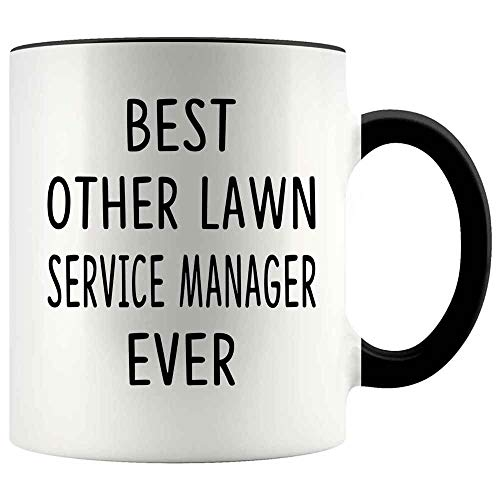 Funny Gift For LAWN SERVICE MANAGER 11oz Accent Mug - Best LAWN SERVICE MANAGER Ever
