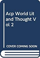 World Literature and Thought, Volume II: The Middle Periods 0534442412 Book Cover