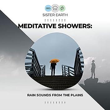 ! ! ! ! ! ! ! ! Meditative Showers: Rain Sounds from the Plains ! ! ! ! ! ! ! !