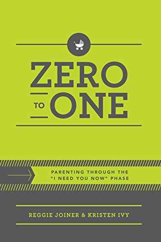 """Price comparison product image Zero to One: Parenting Through the """"I Need You Now"""" Phase,  Second Edition"""