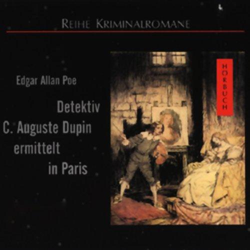 Detektiv C. August Dupin ermittelt in Paris Titelbild