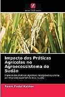 Impacto das Práticas Agrícolas no Agroecossistema do Sudão