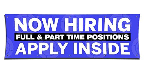 Now Hiring Full & Part Time Apply Inside Banner (5ft X 15ft) Employment Agency Open Sign Job Work Positions