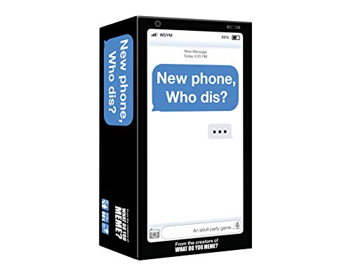 New Phone, Who Dis? - The 100% Offline Text Messaging Party Game - by What Do You Meme?