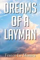Dreams of a Layman