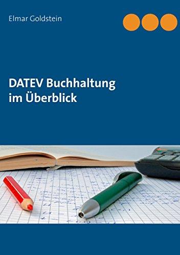 DATEV Buchhaltung im Überblick (Blaue Reihe Steuern und Recht)