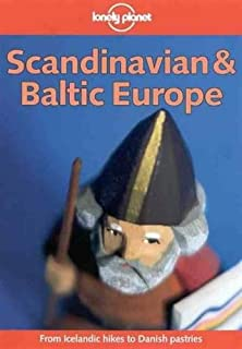 Lonely Planet: Scandinavian and Baltic Europe on a ... Pb
