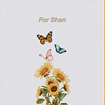 For Shan