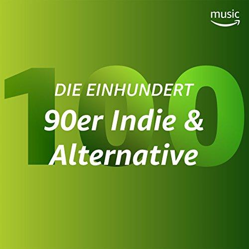 Die Einhundert: 90er Indie & Alternative