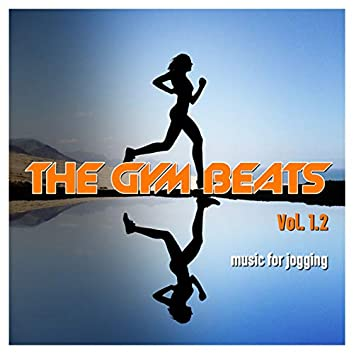 The Gym Beats Vol. 1.2 (140 Bpm) (Music for Jogging)