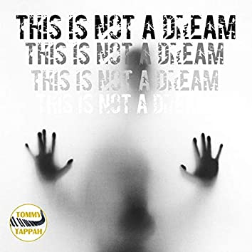 This Is Not a Dream