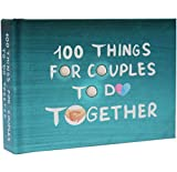 100 Things for Couples to Do Together - A Funny Relationship Game and Date Ideas for Love Journal (Book)