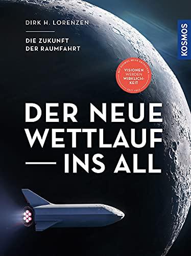 Der neue Wettlauf ins All: Die Zukunft der Raumfahrt