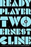 Ready Player Two - The highly anticipated sequel to READY PLAYER ONE