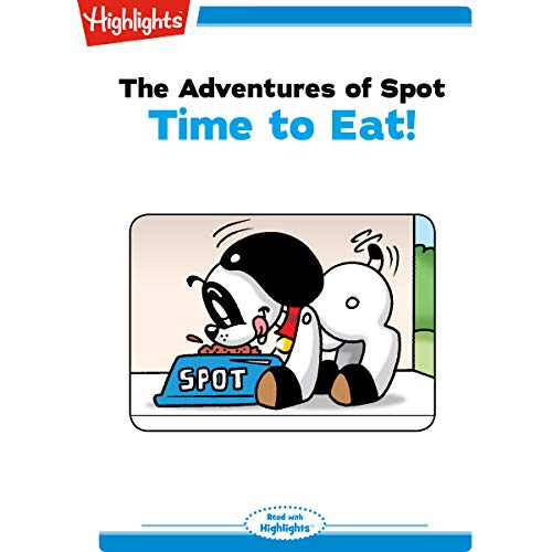 The Adventures of Spot: Time to Eat copertina