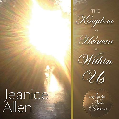 The Kingdom of Heaven is Within us