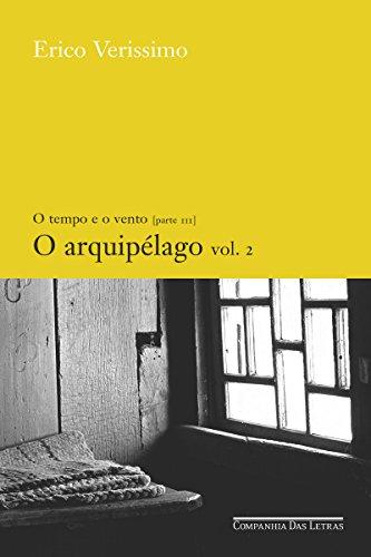 O arquipélago - vol. 2 (O tempo e o vento Livro 6)