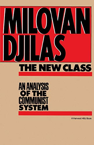 New Class:Analysis Of Communist System: An Analysis Of The Communist System (Harvest/Hbj Book)