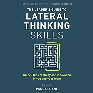 The Leader's Guide to Lateral Thinking Skills, 3rd Edition cover art