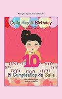 Celia Has a Birthday / Es El Cumpleaños De Celia: A English/Spanish Story for Children