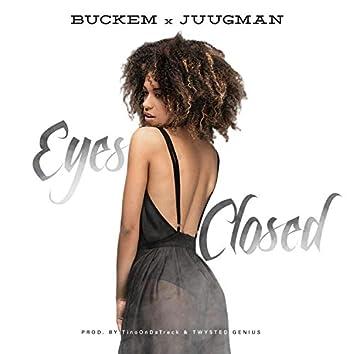 Eyes Closed (feat. Juugman)