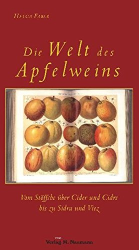 Die Welt des Apfelweins: Vom Stöffche über Cider und Cidre bis zu Sidra und Viez