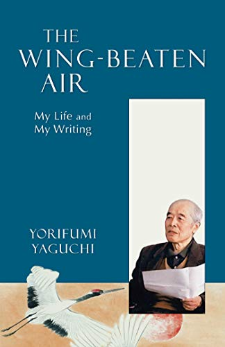Wing-Beaten Air: My Life And My Writing (English Edition)