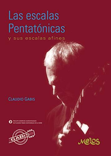 LAS ESCALAS PENTATÓNICAS eBook: GABIS, CLAUDIO : Amazon.es: Tienda ...