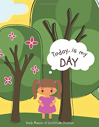 Today is My Day - Daily Planner and Gratitude Journal: Children's Self Reflection Journal for ADHD a
