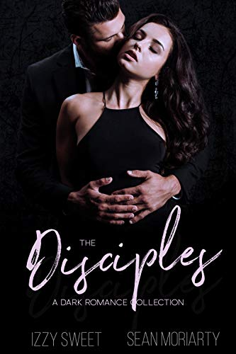 The Disciples: A Dark Romance Collection (English Edition)