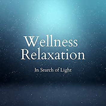 In Search of Light - Wellness Relaxation