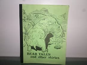 Bear Tales and Other Stories (Mendocino County Historical Society # 15)