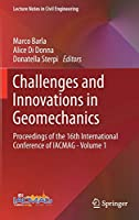 Challenges and Innovations in Geomechanics: Proceedings of the 16th International Conference of IACMAG - Volume 1 (Lecture Notes in Civil Engineering, 125)
